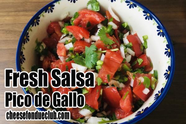 ピコ・デ・ガヨ、手作りフレッシュサルサのレシピ