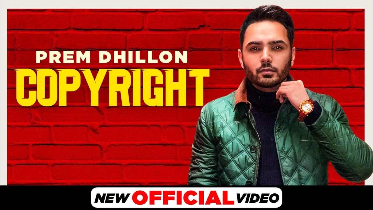 Copyright Lyrics in English Prem Dhillon Punjabi song