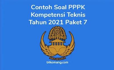 Contoh Soal Kompetensi Teknis P3K 2021 Paket 7