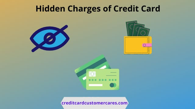 Hidden Charges of Credit Card