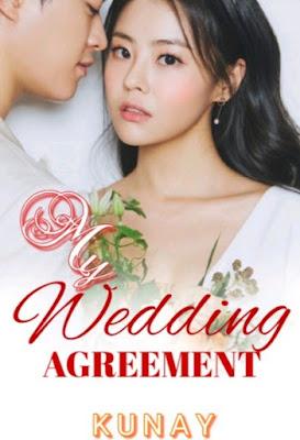 Novel My Wedding Agreement Full Episode