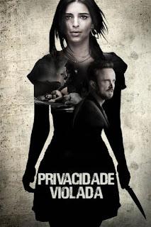Baixar Privacidade Violada Torrent Dublado - BluRay 720p/1080p