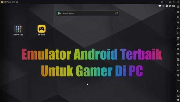 Cara Memasang Game Dan Aplikasi Android di Laptop Menggunakan LDPlayer