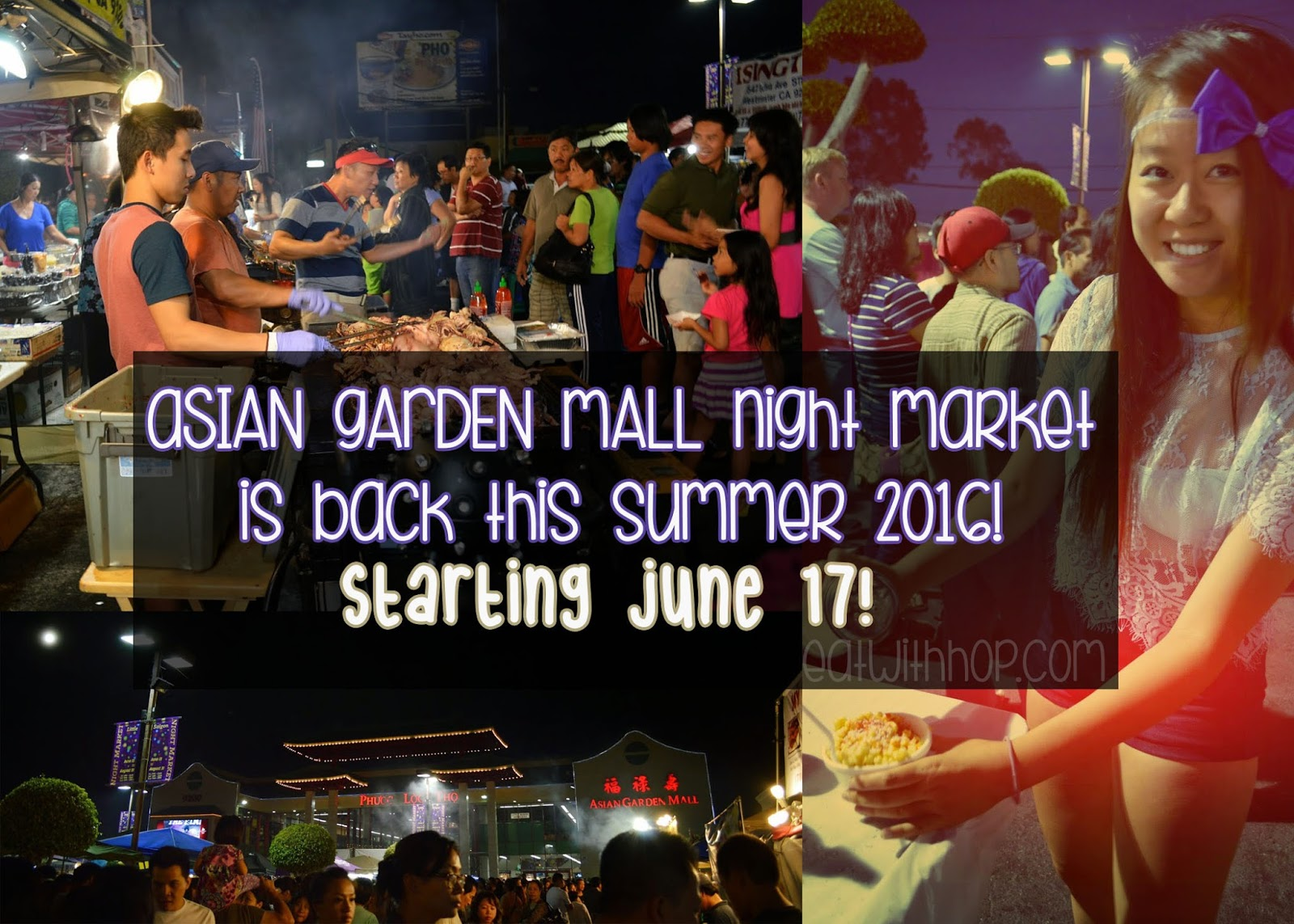 ASIAN GARDEN MALL 2016 SUMMER NIGHT MARKET IS BACK ON JUNE 17!