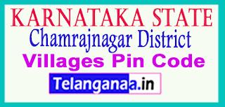 Chamrajnagar District Pin Codes in Karnataka State