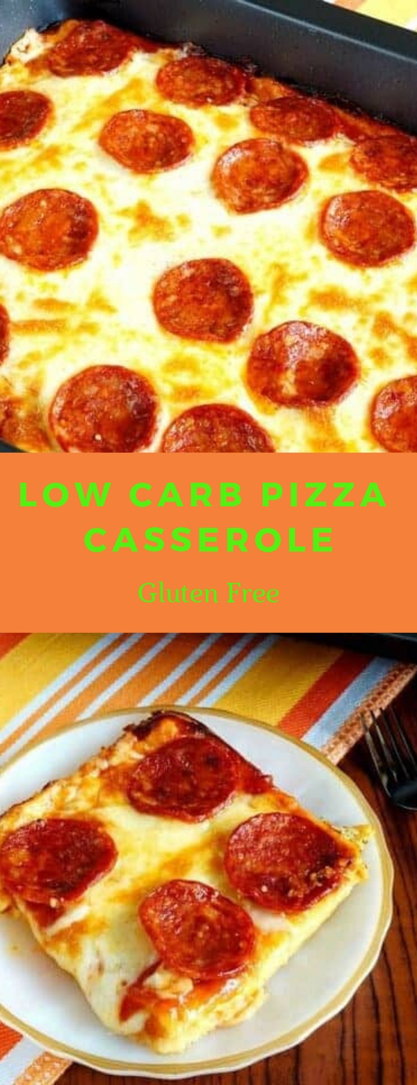 Low Carb Pizza Casserole - Gluten Free #LOWCARB #CASSEROLE #GLUTENFREE