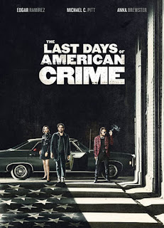 The Last Days of American Crime - HDRip Dual Áudio