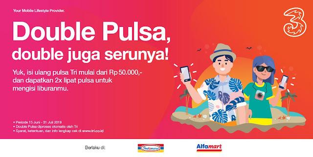 #Trii - #Promo Double Pulsa & DOuble Seru Dapat 2x Lipat Pulsa (s.d 31 Juli 2019)