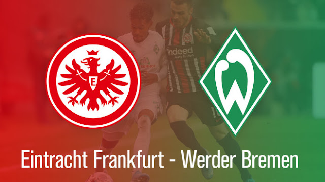 بث مباشر مباراة فيردر بريمن وآينتراخت فرانكفورت اليوم 03-06-2020 الدوري الألماني