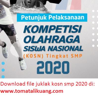 juklak kosn smp 2020; juknis o2sn smp 2020; tomatalikuang.com