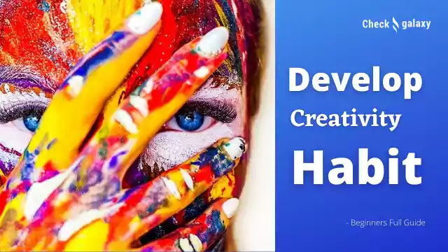 how-to-develop-the-creativity-habit