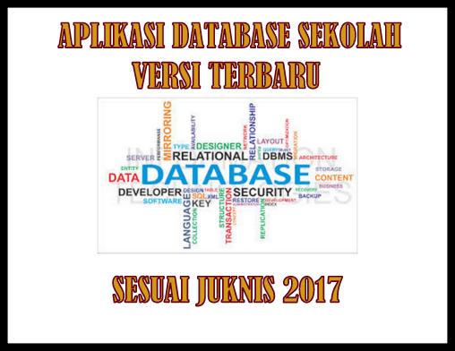 Aplikasi Database Sekolah Versi Terbaru Sesuai Junis 2017