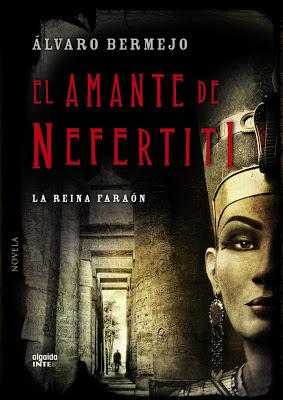 El amante de Nefertiti - Álvaro Bermejo (2012)