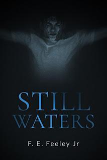 Still waters - F.E. Feeley Jr.