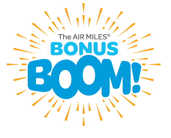 AIR MILES Bonus Boom - Over 1,000 Bonus Miles available from participating partners February 6 - 12