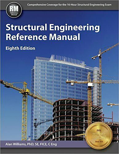 Structural Engineering Reference Manual 8th Edition 2015