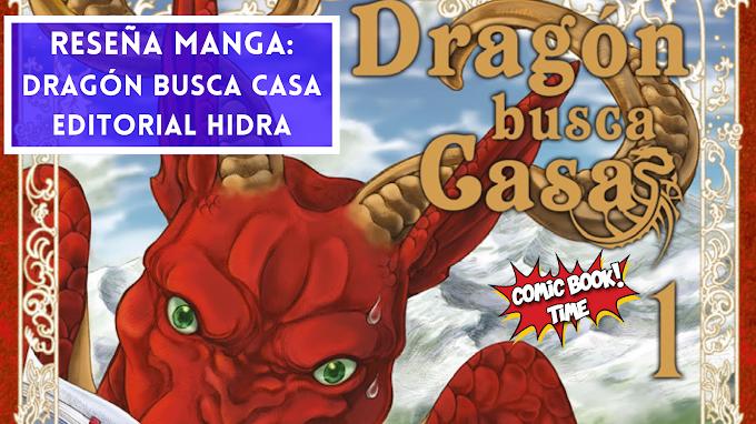 "Reseña Manga: ""Dragón busca casa"" de Kawo Tanuki y Choco Aya | Editado por Editorial Hidra"