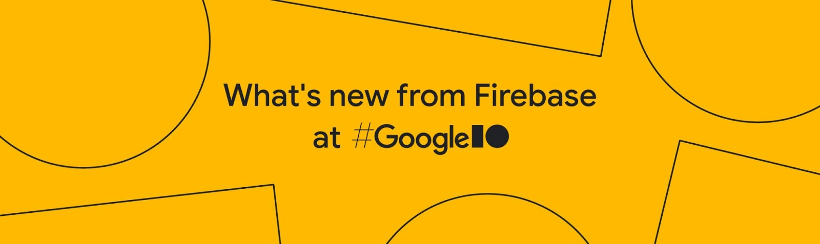 What's new from Firebase graphic