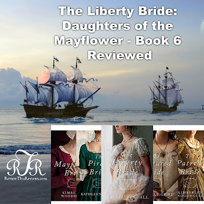 The Liberty Bride Book Reviewed