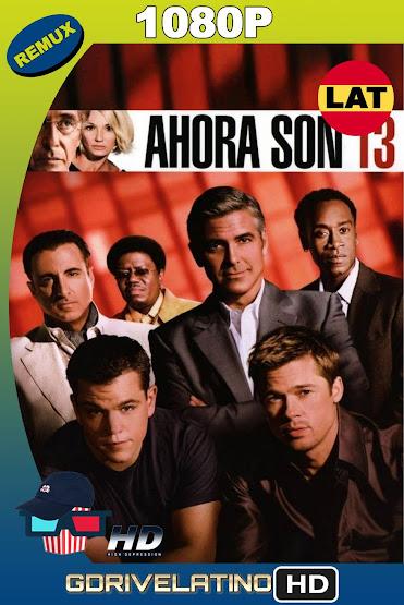 Ahora Son 13 (2007) BDRemux 1080p Latino-Ingles MKV