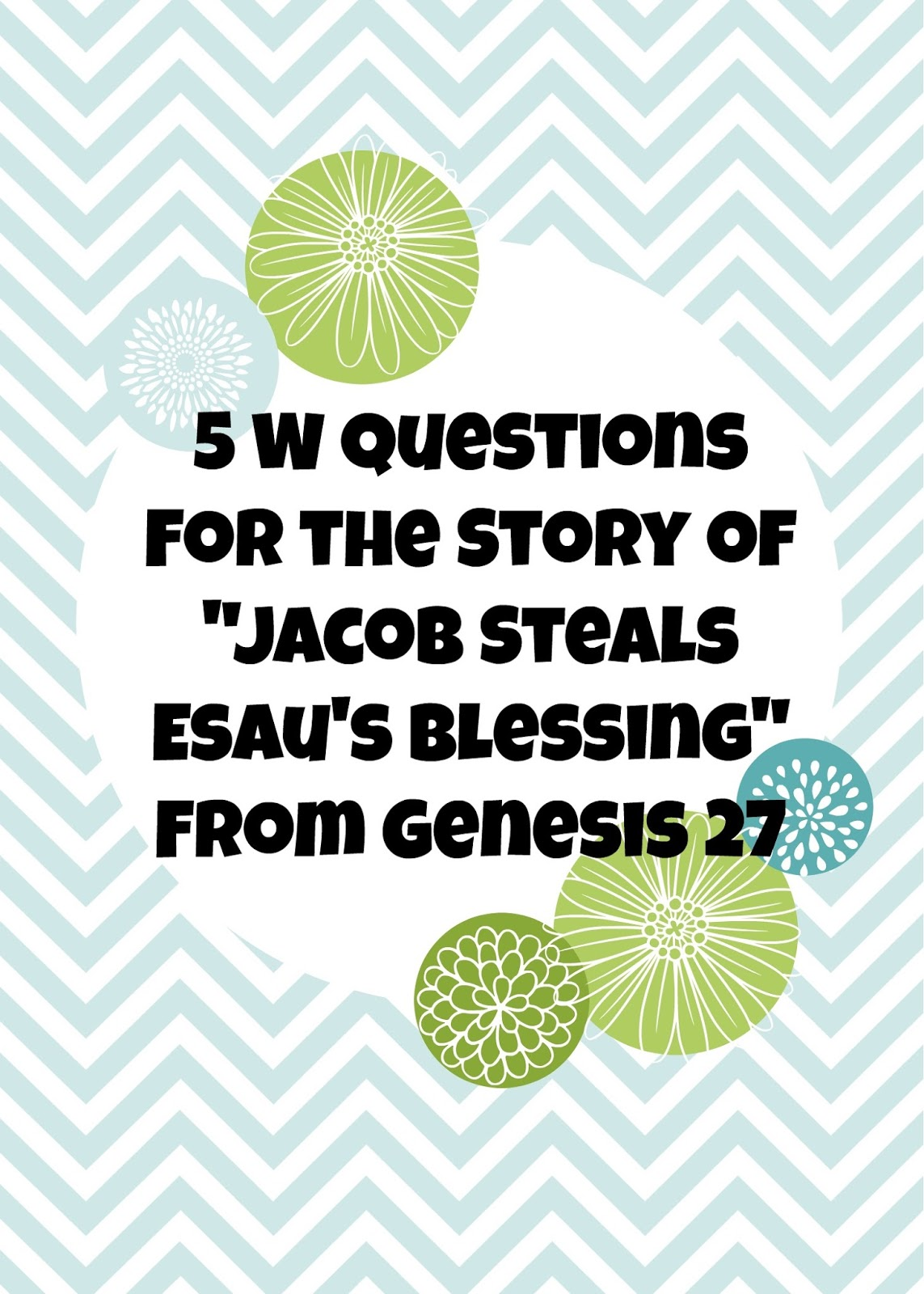 bible lessons for kids 5 w questions for the story of