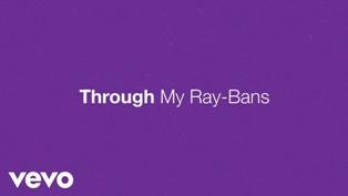 Through My Ray-Bans Lyrics - Eric Church