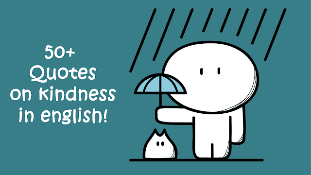 Quotes on kindness in english