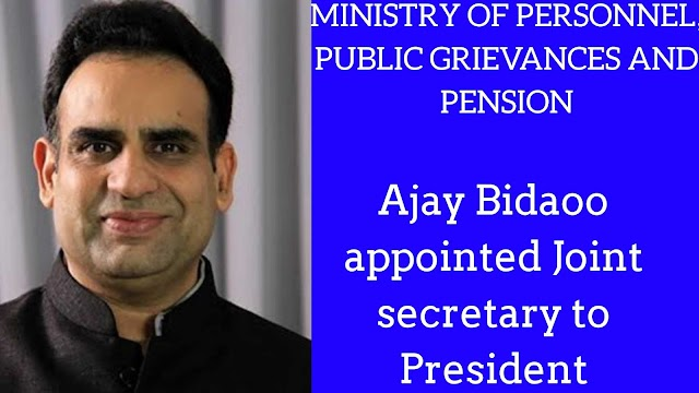 Appointment Committee of Cabinet approved appointment of Ajay Bhadoo as Joint secretary to the President