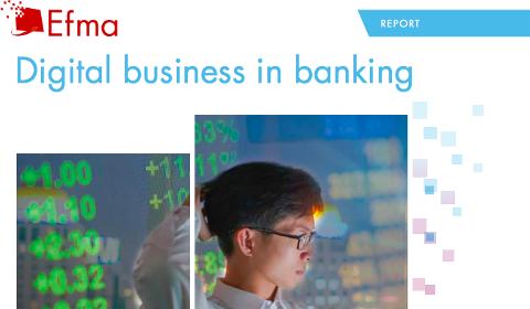 Étude EFMA – Digital Business in Banking