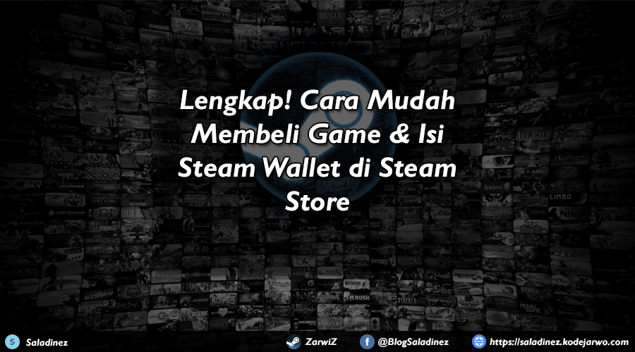 Lengkap! Cara Mudah Membeli Game & Isi Steam Wallet di Steam Store
