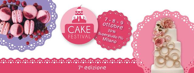 Milano Cake Festival 7-8-9 ottobre Milano 2016