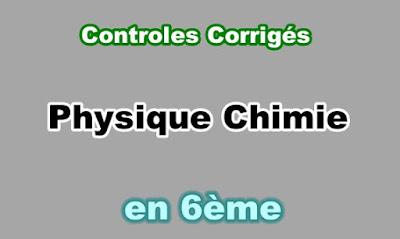 Controles Corrigés Physique Chimie 6eme en PDF