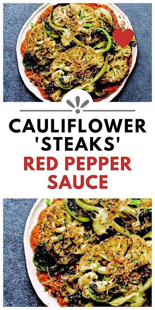 Cauliflower 'Steaks' with Red Pepper Sauce & Garlic Herb Crumb