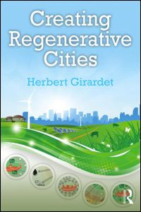 Creating Regenerative Cities by Herbert Girardet book cover.