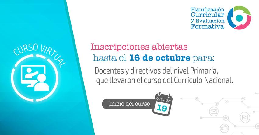 MINEDU: Curso Virtual de Planificación Curricular y Evaluación Formativa (ÚLTIMA CONVOCATORIA DEL AÑO) www.minedu.gob.pe