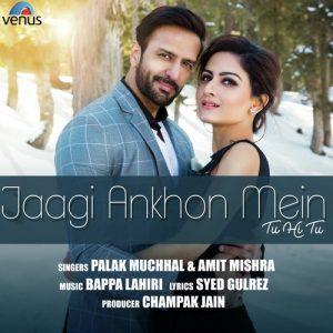 Jaagi Ankhon Mein Tu Hi Tu (2018)