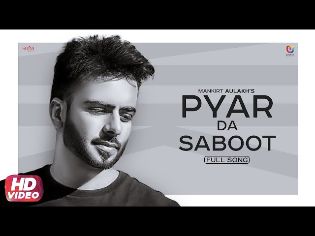 Kudi Pyar Da Saboot Mangdi Lyrics - Mankirt Aulakh