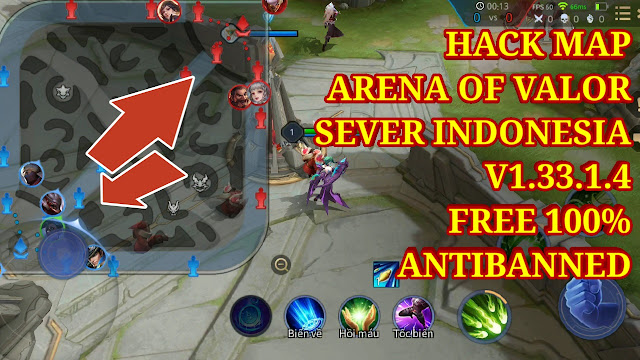 HACK MAP GARENA AOV - ARENA OF VALOR: ACTION MOBA V1.33.1.4 SEVER INDONESIA FREE 100%, ANTIBANNED