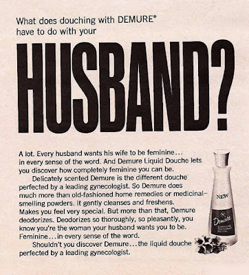 What does douching with DEMURE have to do with your husband?