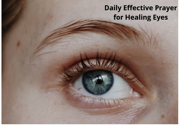 Daily Effective Prayer for Healing Eyes
