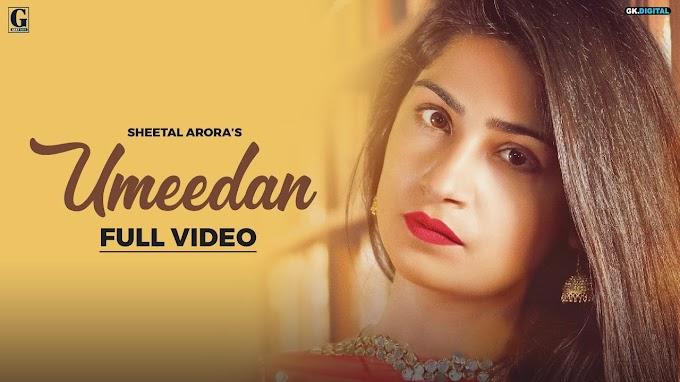 Umeedan Lyrics in English - Sheetal Arora