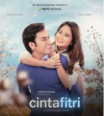 Daftar Jadwal Tayang Cinta Fitri The Series Gratis dan VIP Bayar di WeTV Episode 1 Sampai 15 Hari Apa dan Kapan Jam Berapa Nonton
