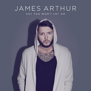 James Arthur - Say You Won T Let Go