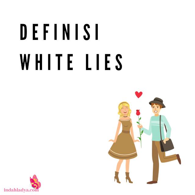 Definisi White Lies