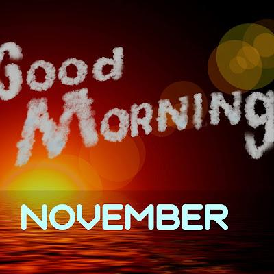 kata kata ucapan selamat pagi bulan november 2020