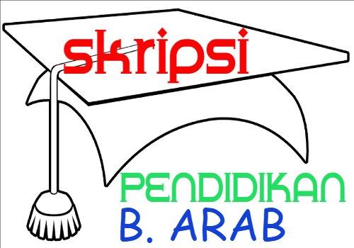 100 Contoh Judul Skripsi Pendidikan Bahasa Arab
