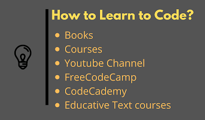 How to Learn to Code in 2020? Best Websites, Books, Courses, Youtube Channels and Tips