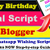 Happy Birthday Whatsapp Viral Script for Blogger | Birthday PRO Whatsapp Wishing Script