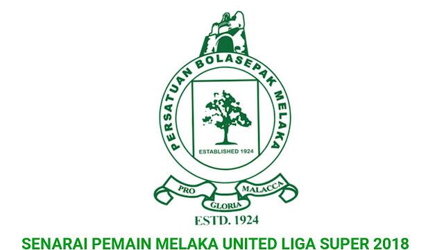 Senarai Pemain Melaka United 2018 Liga Super