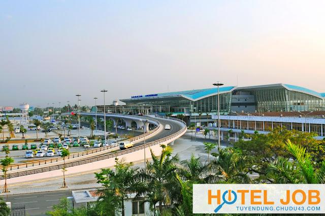 Sân bay đà nẵng tuyển dụng, hải trần tuyển dụng, tuyển dụng khách sạn đà nẵng